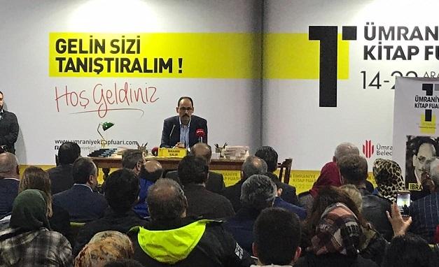 Kalın'dan İstanbul seçimleri yorumu
