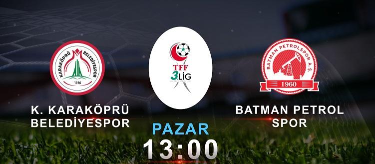 Karaköprü Belediyespor'un maçı canlı verilecek