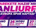Şanlıurfa'da Avrupa Spor Haftası etkinlikleri düzenlenecek