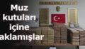Türkiye tarihinde tek seferde ele geçirildi